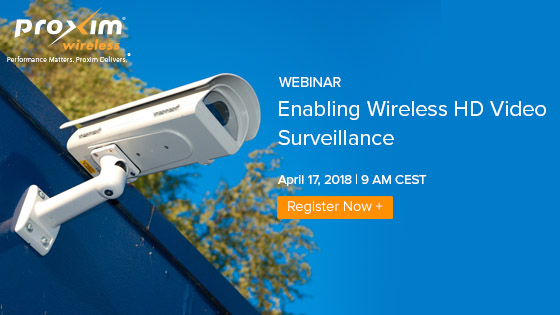Webinar: Enabling Wireless HD Video Surveillance